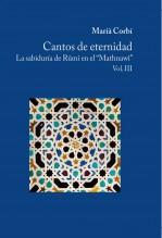 Cantos De Eternidad La Sabiduria De Rumi En El Mathnawi Vol III
